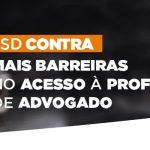 JSD contra mais barreiras no acesso à profissão de advogado